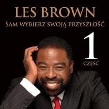Brown Les - Sam wybierz swoj� przysz�o�� [audiobook PL]