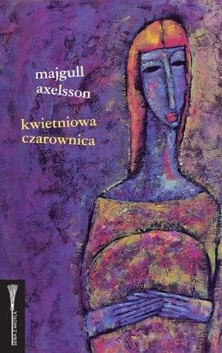 Axelsson Majgull - Kwietniowa czarownica [audiobook PL]